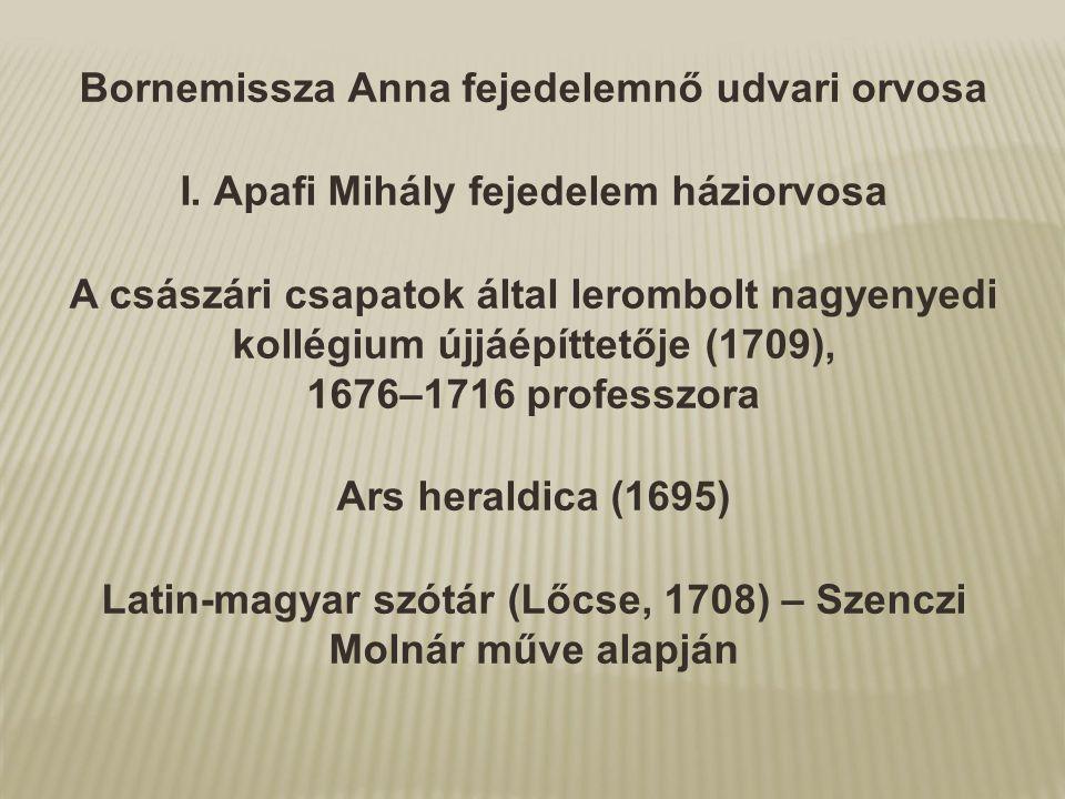 Bornemissza Anna fejedelemnő udvari orvosa
