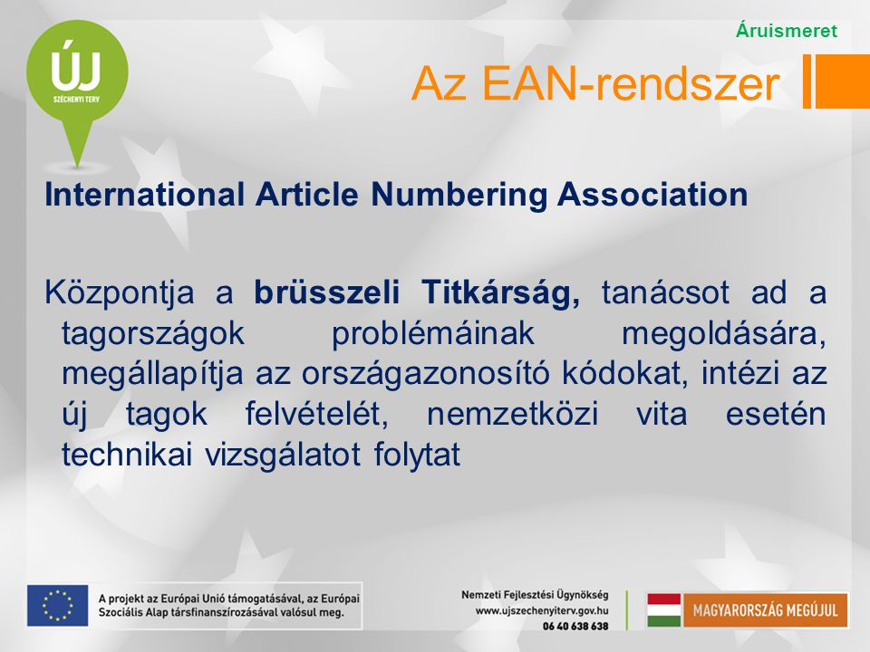 Az EAN-rendszer International Article Numbering Association