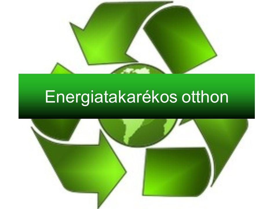 Energiatakarékos otthon