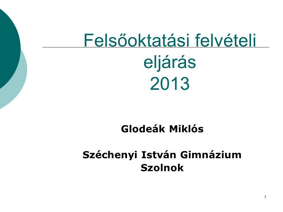 Felsőoktatási felvételi eljárás 2013