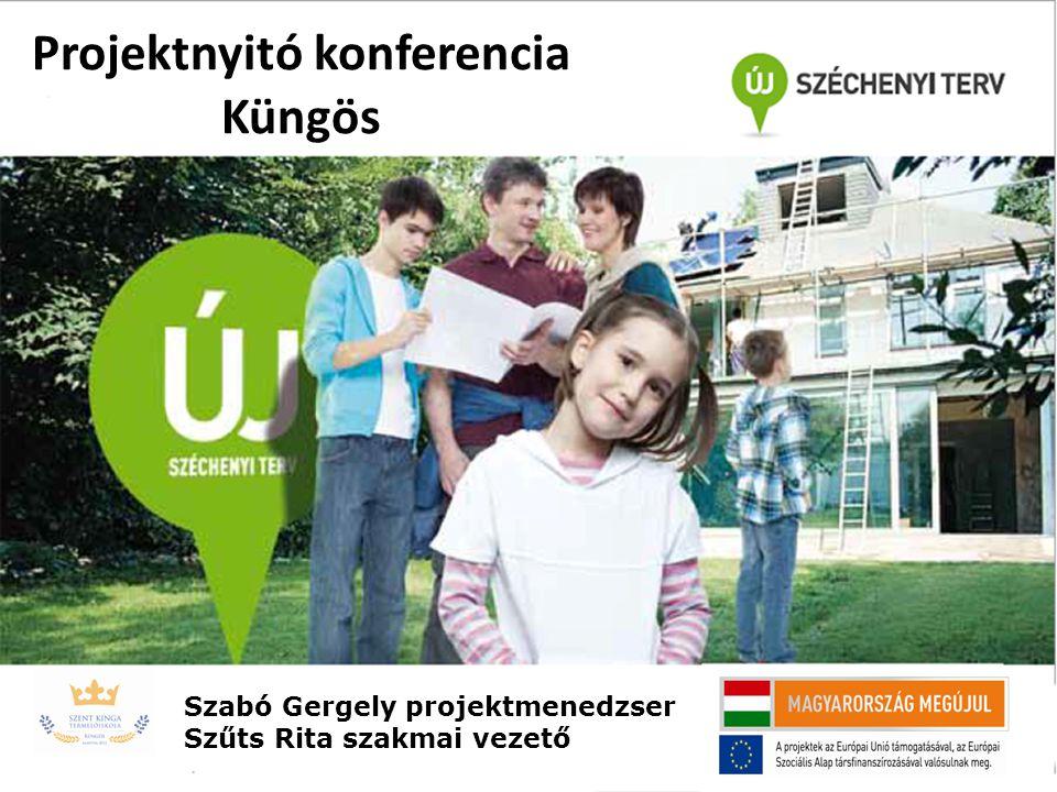 Projektnyitó konferencia Küngös