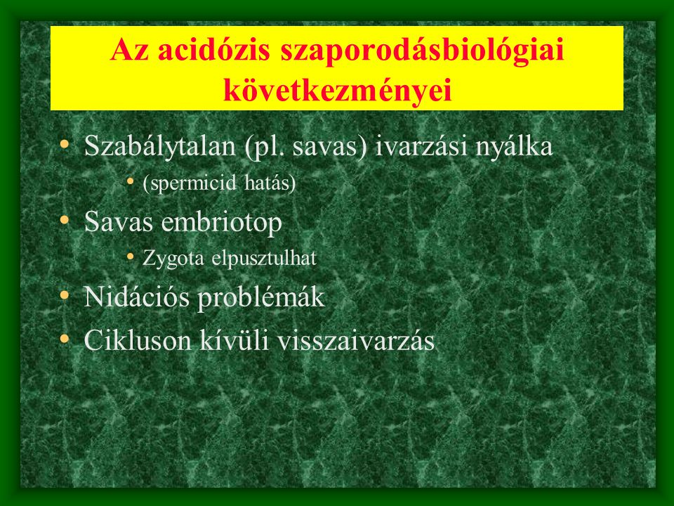 Az acidózis szaporodásbiológiai következményei