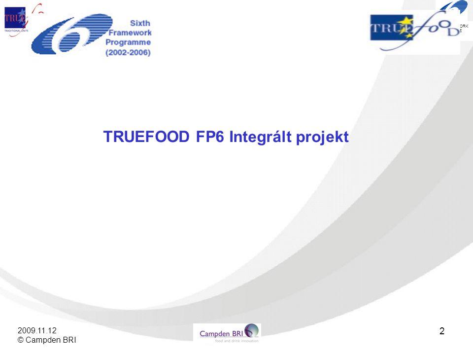 TRUEFOOD FP6 Integrált projekt