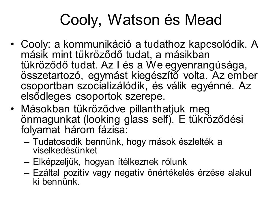 Cooly, Watson és Mead