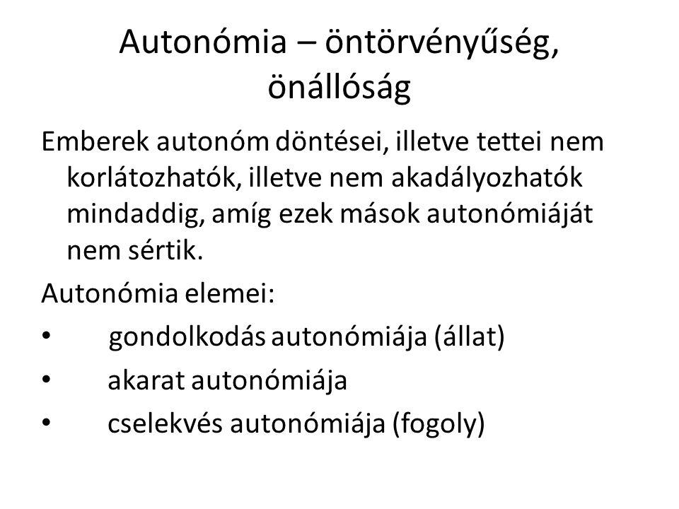 Autonómia – öntörvényűség, önállóság