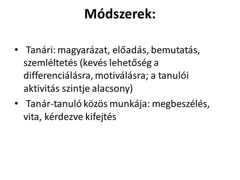 Módszerek: