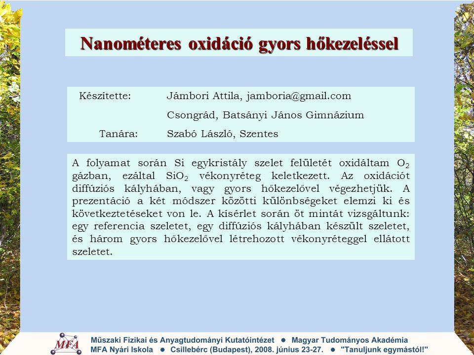 Nanométeres oxidáció gyors hőkezeléssel