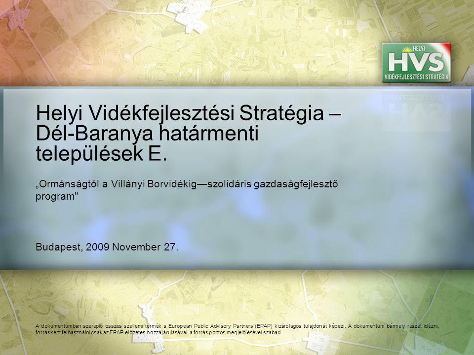 Tartalom A Helyi Vidékfejlesztési Stratégia összefoglalása