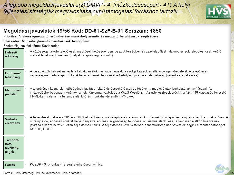 Megoldási javaslatok 19/56 Kód: DD-61-SzF-B-01 Sorszám: 1850