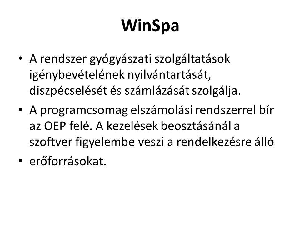 WinSpa A rendszer gyógyászati szolgáltatások igénybevételének nyilvántartását, diszpécselését és számlázását szolgálja.