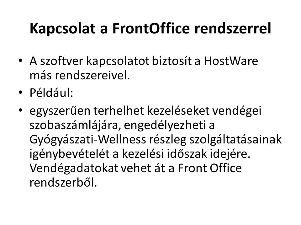 Kapcsolat a FrontOffice rendszerrel