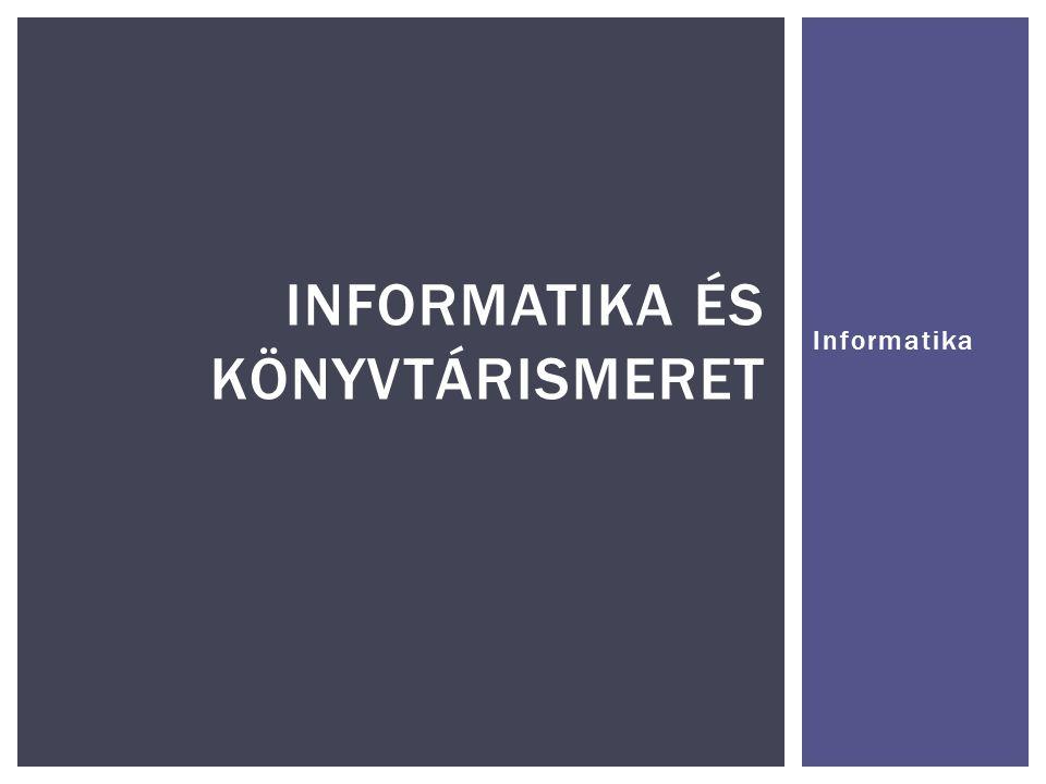 Informatika és könyvtárismeret