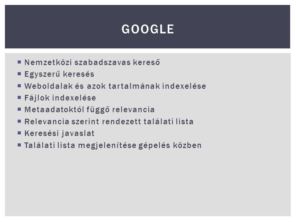 Google Nemzetközi szabadszavas kereső Egyszerű keresés