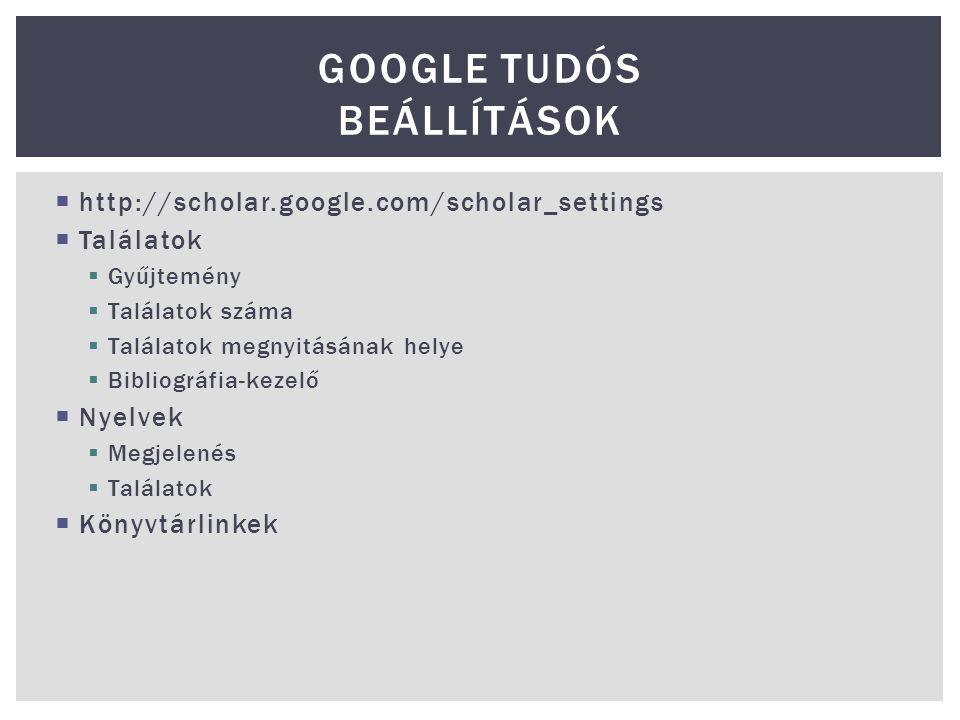 Google Tudós beállítások