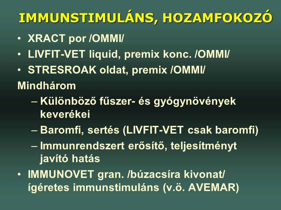 IMMUNSTIMULÁNS, HOZAMFOKOZÓ