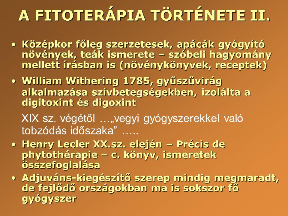 A FITOTERÁPIA TÖRTÉNETE II.