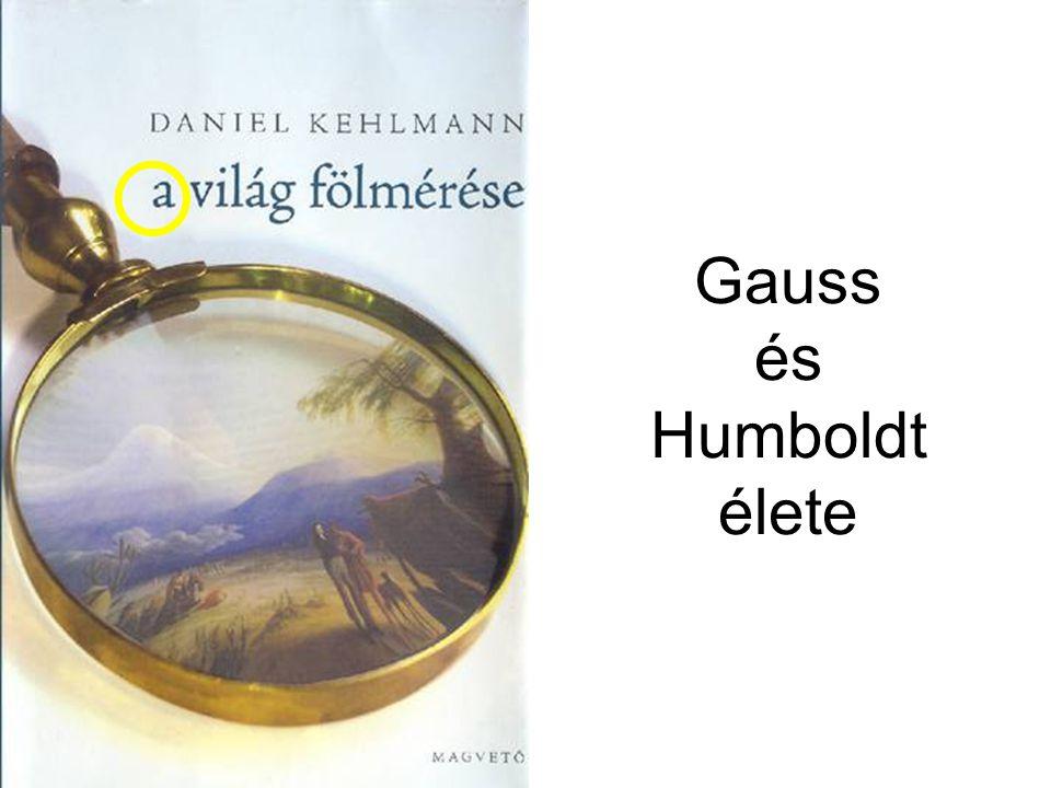 Gauss és Humboldt élete