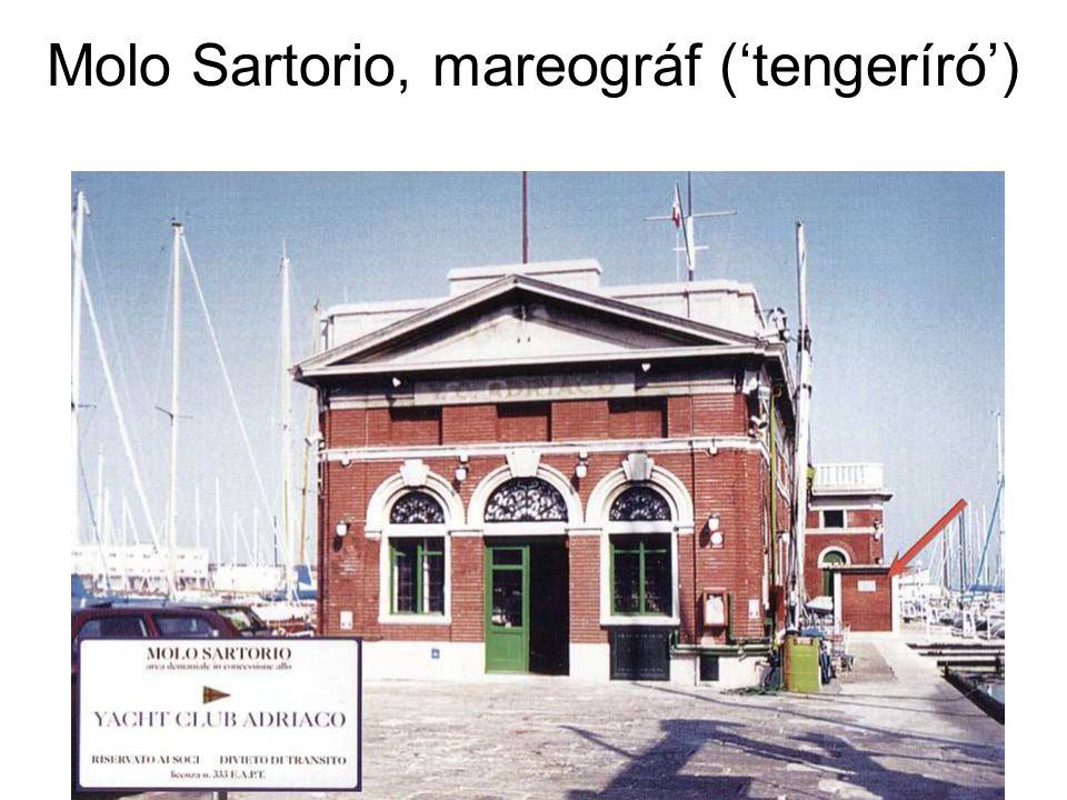 Molo Sartorio, mareográf ('tengeríró')