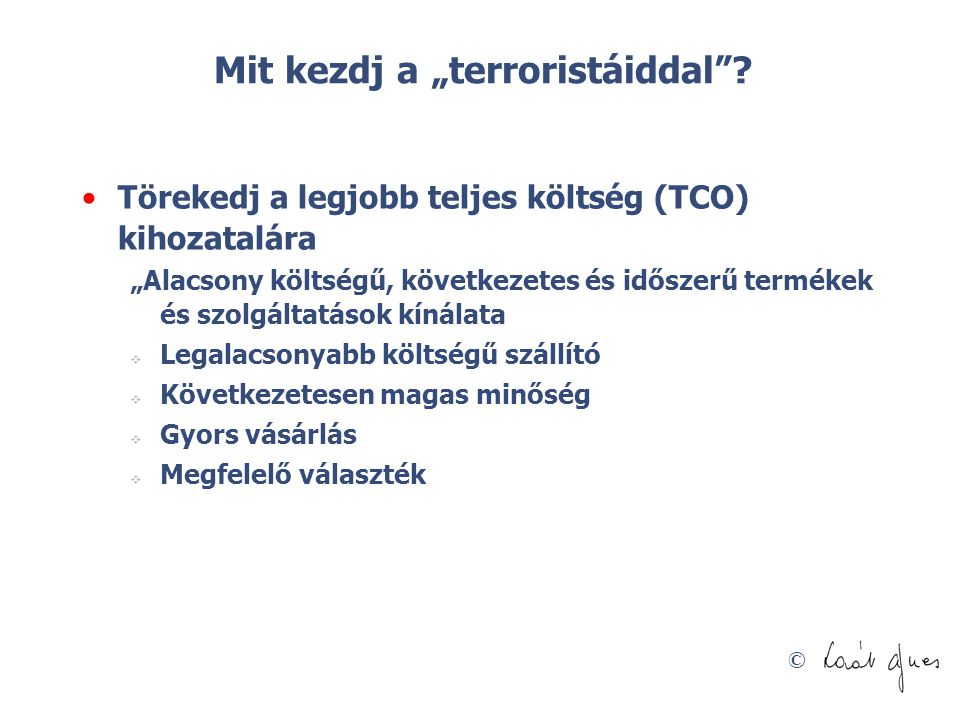 "Mit kezdj a ""terroristáiddal"