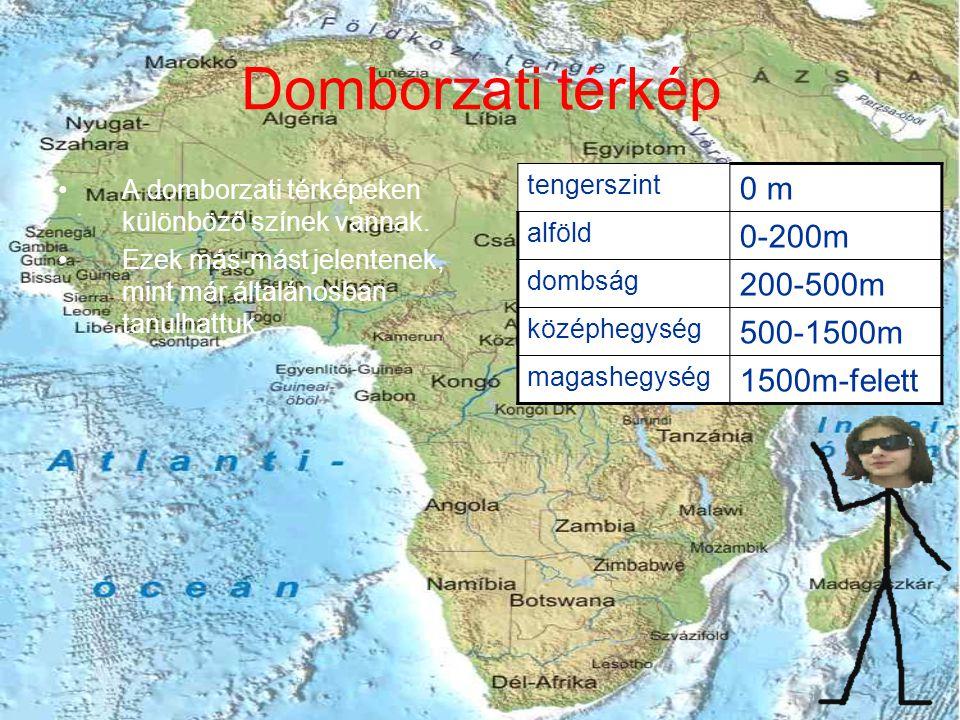 Domborzati térkép 0 m 0-200m 200-500m 500-1500m 1500m-felett
