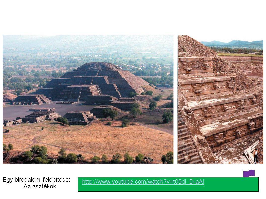 Egy birodalom felépítése: Az asztékok