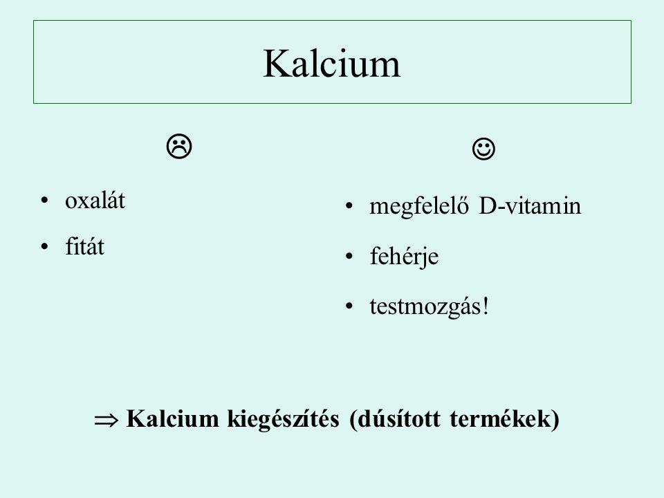  Kalcium kiegészítés (dúsított termékek)