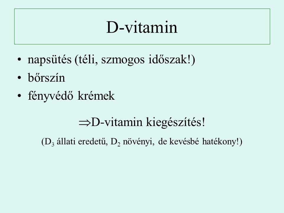 D-vitamin napsütés (téli, szmogos időszak!) bőrszín fényvédő krémek
