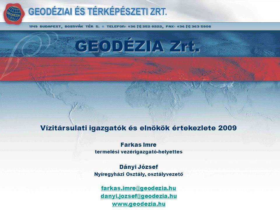 GEODÉZIA Zrt. Vízitársulati igazgatók és elnökök értekezlete 2009