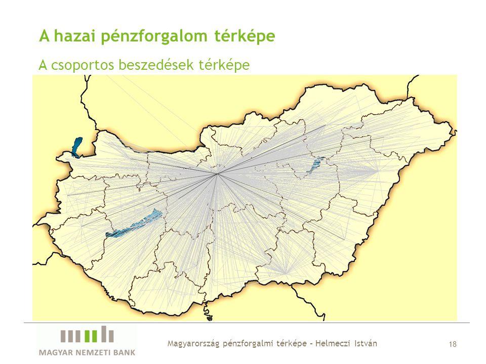 A hazai pénzforgalom térképe