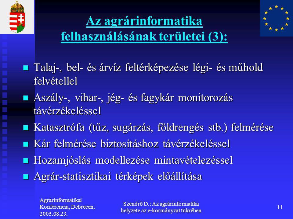 Az agrárinformatika felhasználásának területei (3):