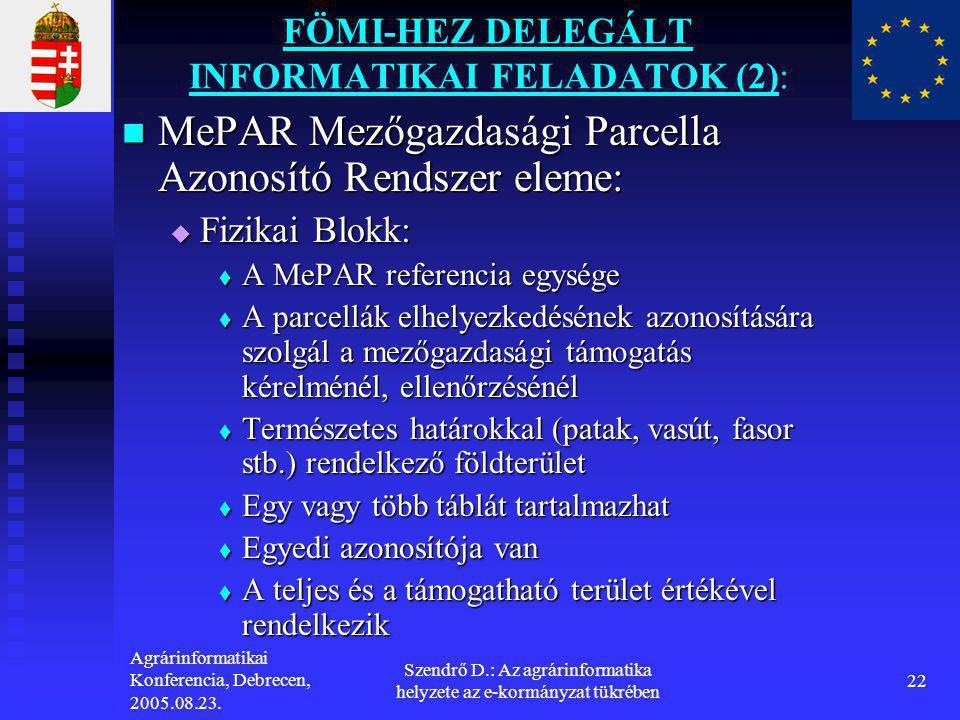 FÖMI-HEZ DELEGÁLT INFORMATIKAI FELADATOK (2):