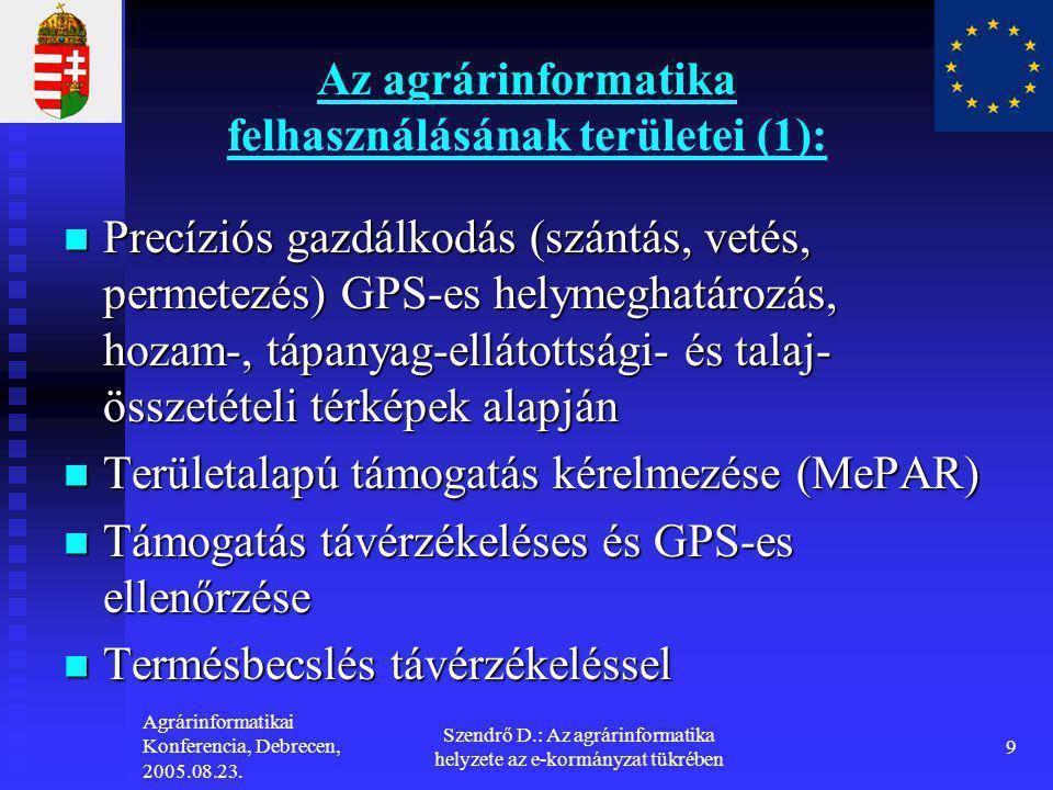 Az agrárinformatika felhasználásának területei (1):