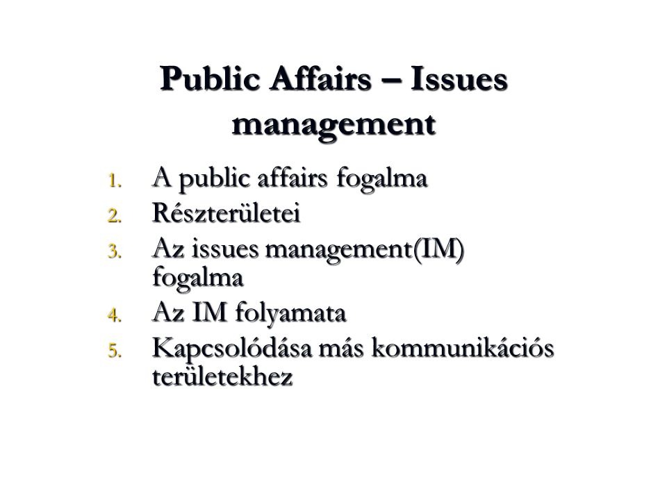 Public Affairs – Issues management