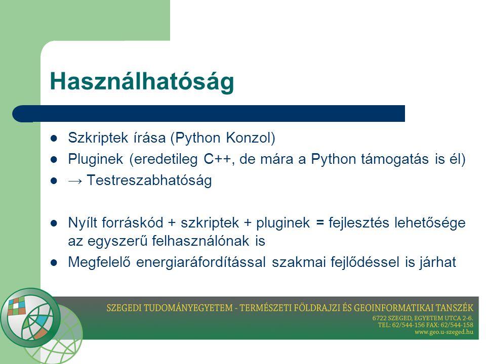 Használhatóság Szkriptek írása (Python Konzol)