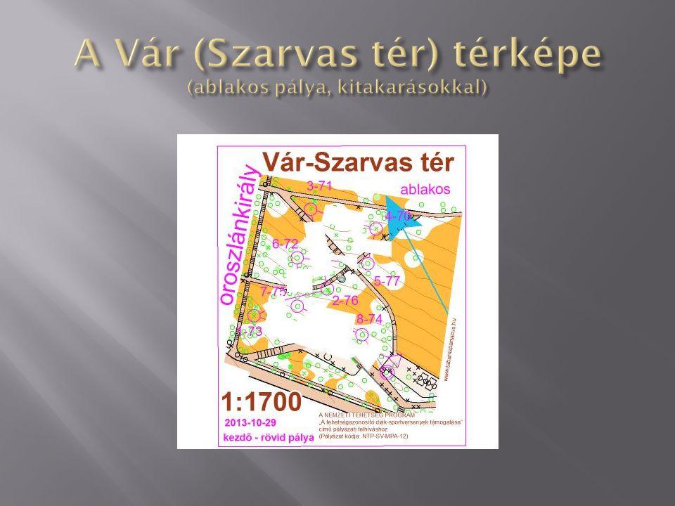 A Vár (Szarvas tér) térképe (ablakos pálya, kitakarásokkal)