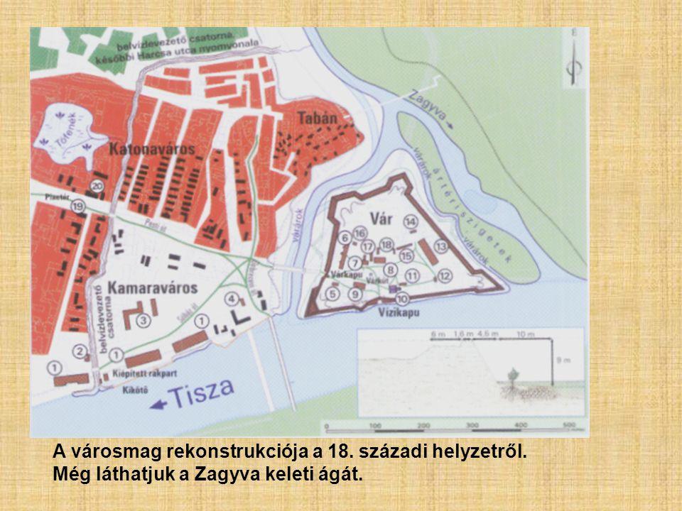 A városmag rekonstrukciója a 18. századi helyzetről.