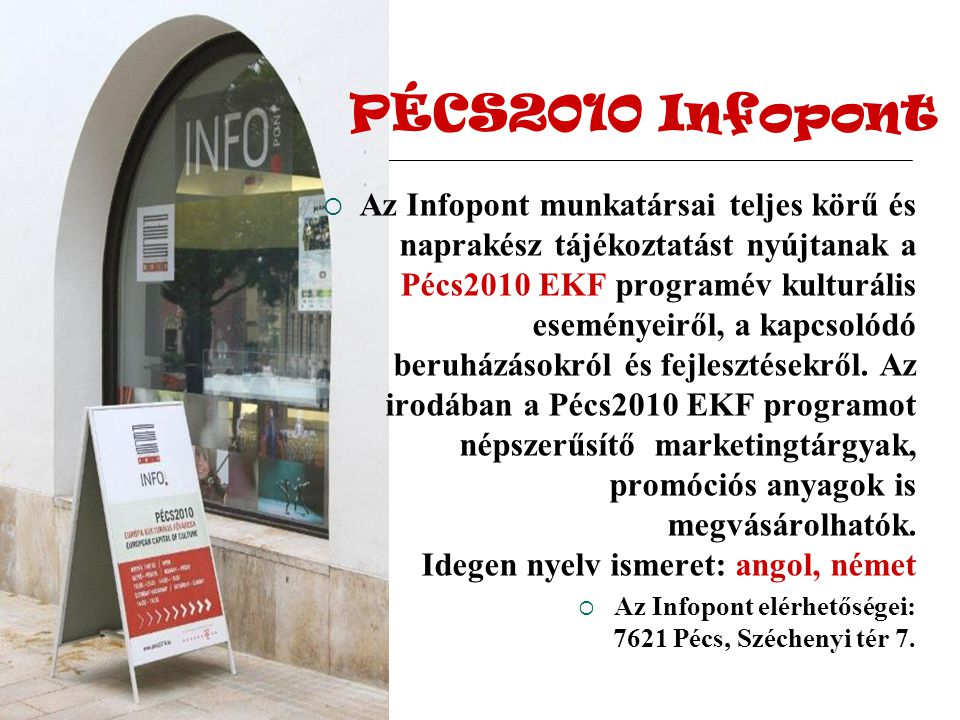 PÉCS2010 Infopont
