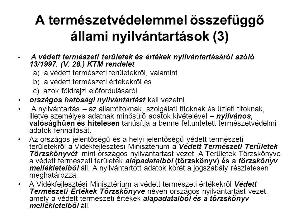 A természetvédelemmel összefüggő állami nyilvántartások (3)