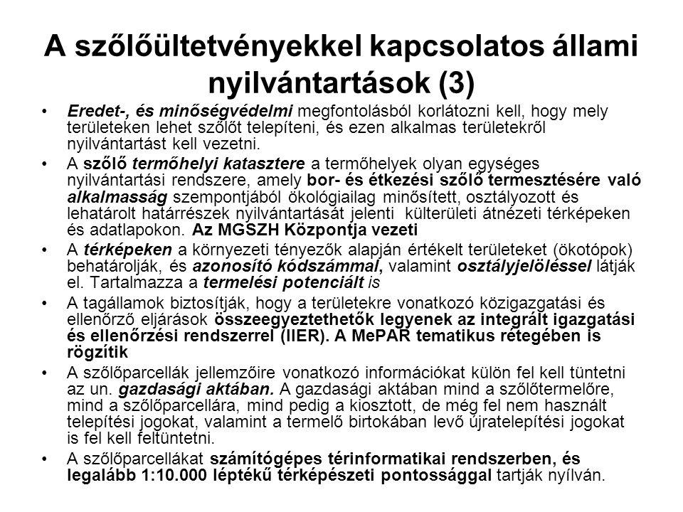 A szőlőültetvényekkel kapcsolatos állami nyilvántartások (3)