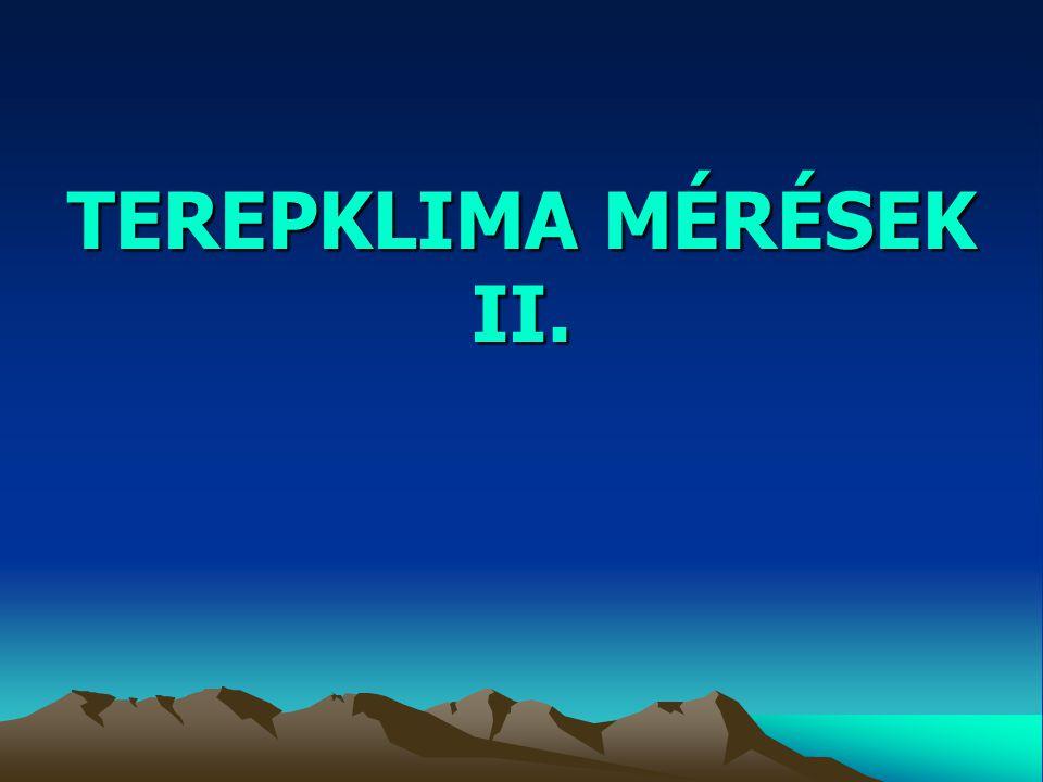 TEREPKLIMA MÉRÉSEK II.