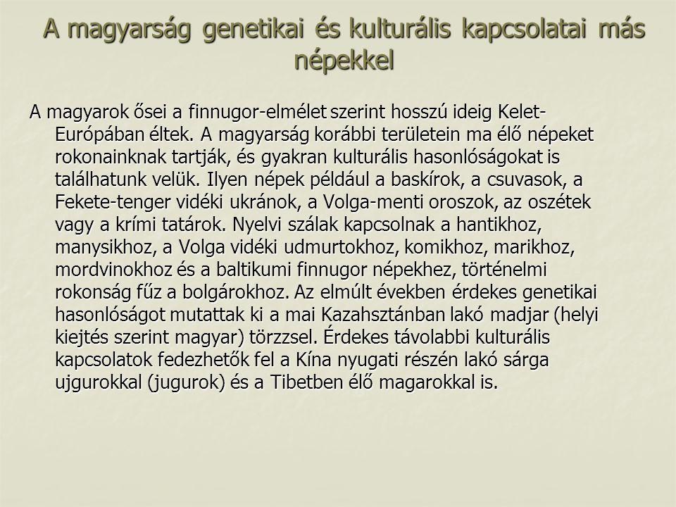 A magyarság genetikai és kulturális kapcsolatai más népekkel