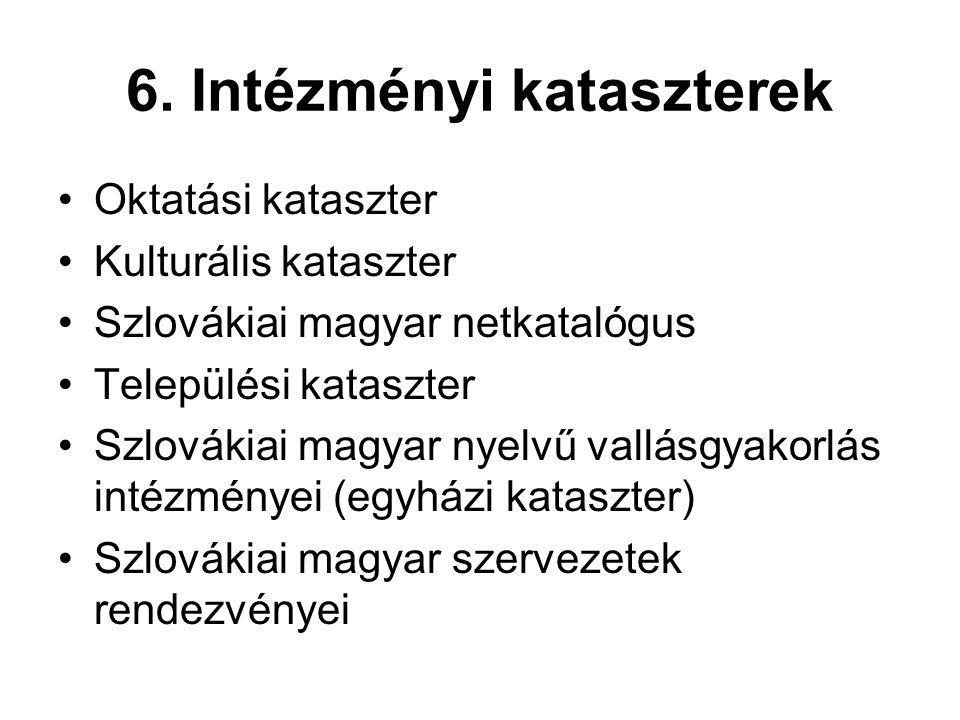 6. Intézményi kataszterek