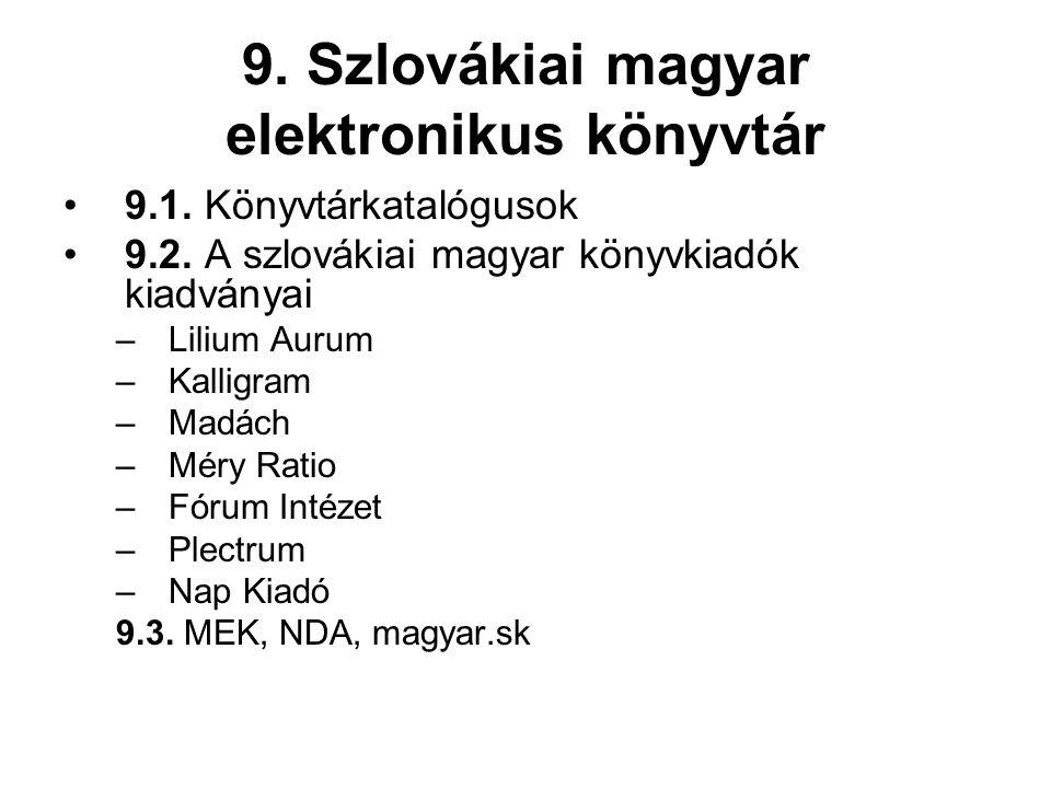 9. Szlovákiai magyar elektronikus könyvtár