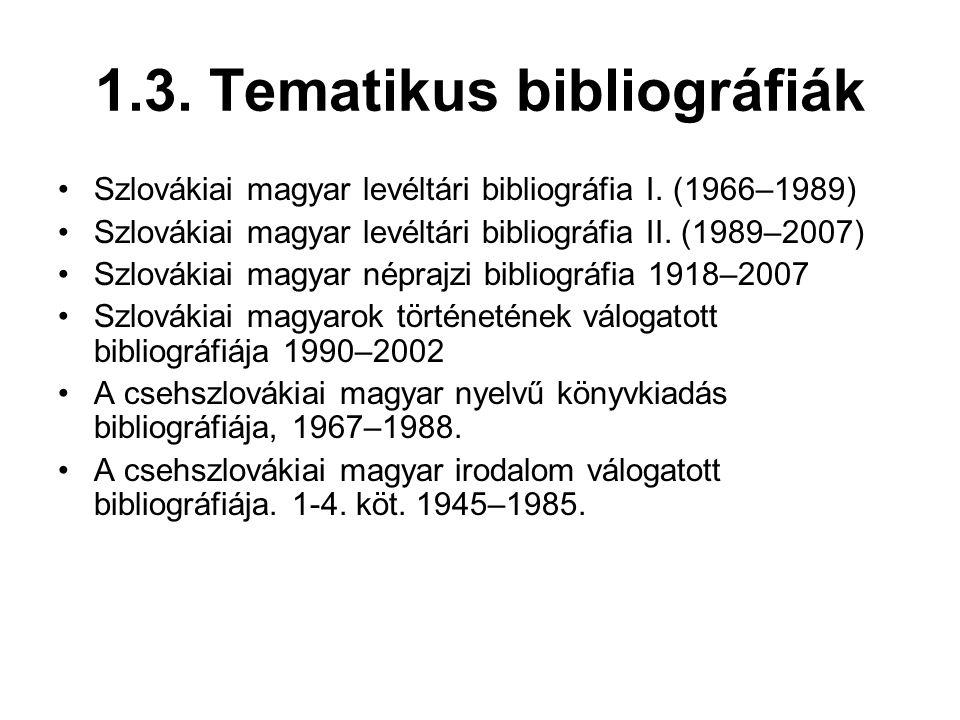 1.3. Tematikus bibliográfiák