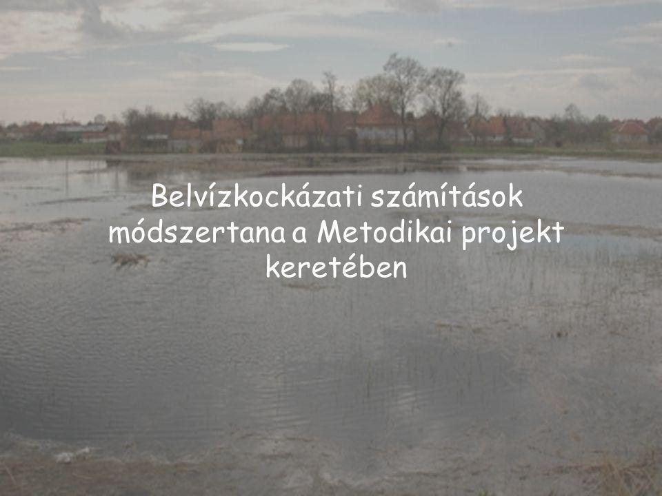Belvízkockázati számítások módszertana a Metodikai projekt keretében