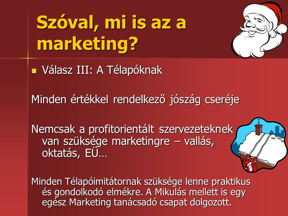 Szóval, mi is az a marketing