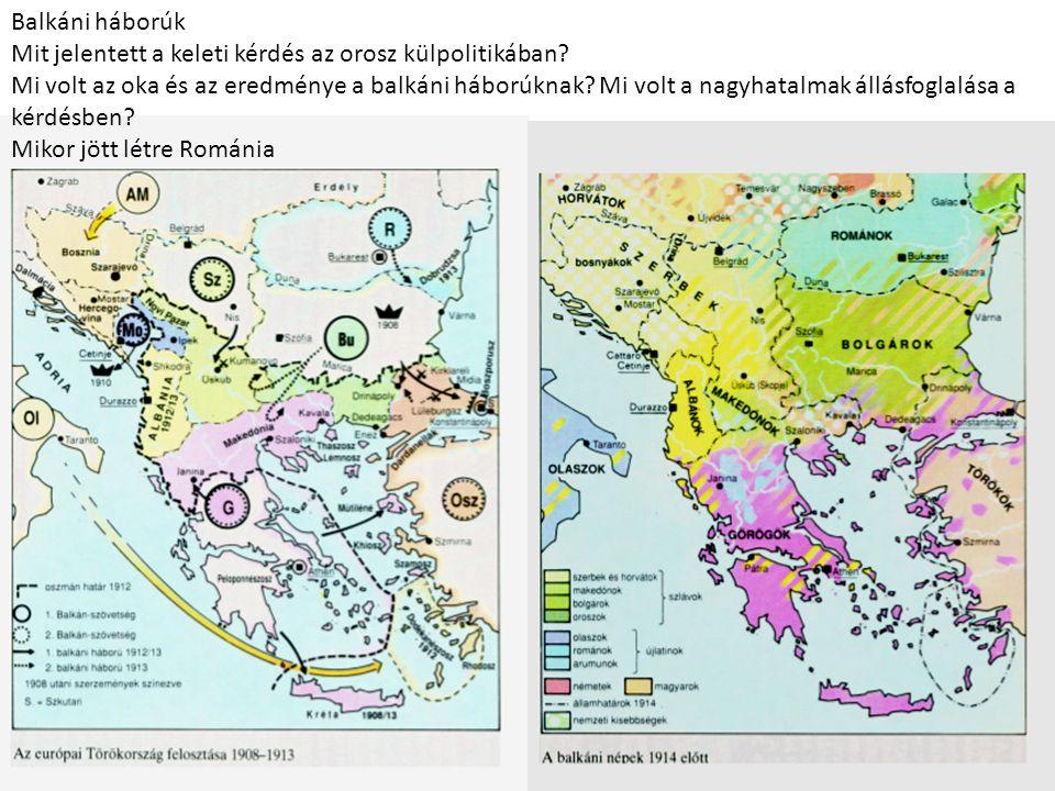 Balkáni háborúk Mit jelentett a keleti kérdés az orosz külpolitikában