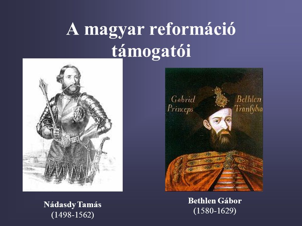 A magyar reformáció támogatói