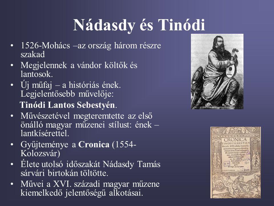 Nádasdy és Tinódi 1526-Mohács –az ország három részre szakad