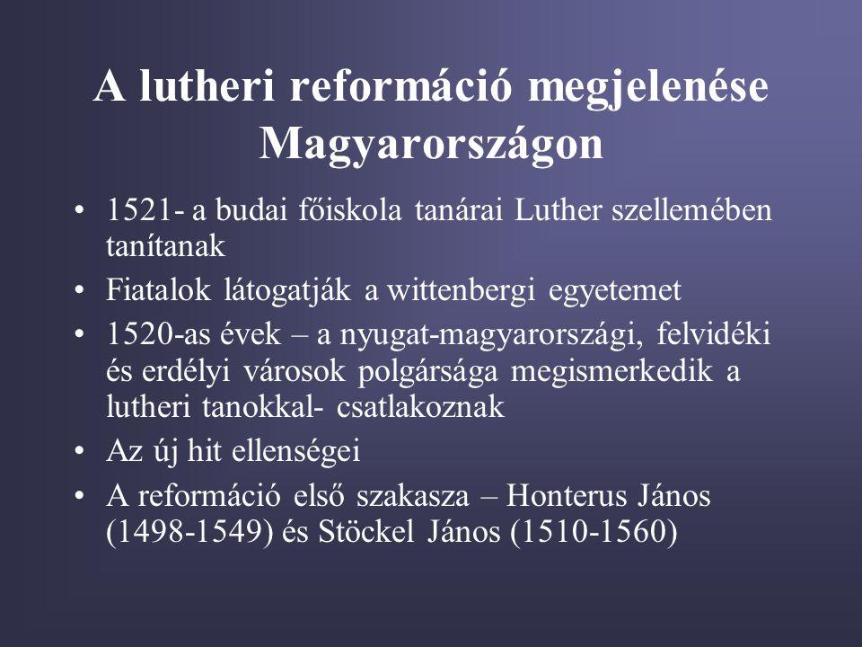 A lutheri reformáció megjelenése Magyarországon